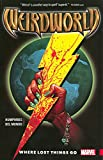 Weirdworld 1: Where Lost Things Go