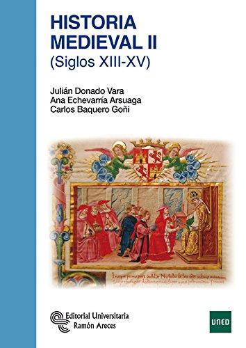 Historia Medieval II: (Siglos XIII-XV) (Manuales) por Julián Donado Vara