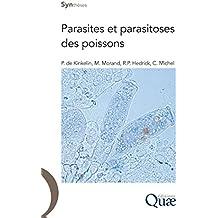 Parasites et parasitoses des poissons (Synthèses)