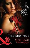 Thunderstruck (Mills & Boon Blaze) (Thunder Mountain Brotherhood, Book 2)