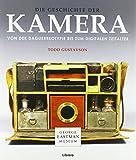 Die Geschichte der Kamera: Eine Geschichte der Fotografie