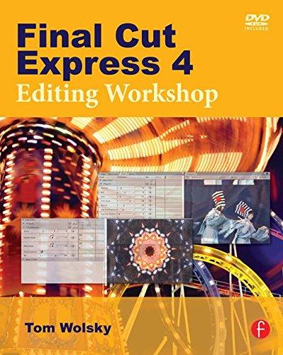 Final Cut Express 4 Editing Workshop (Final Cut Express 4)