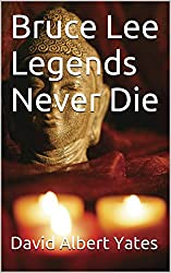 Bruce Lee Legends Never Die