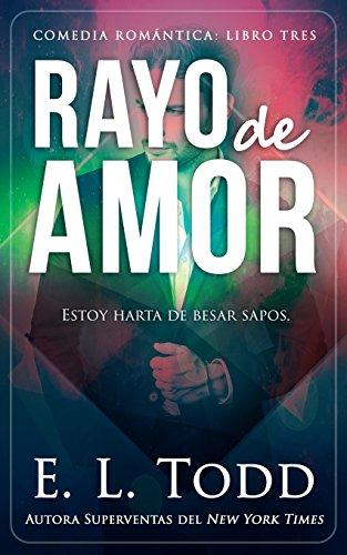 Rayo de amor: Volume 3