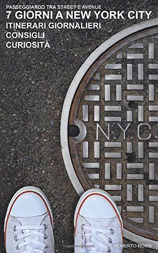 7 giorni a New York City: Passeggiando tra Street e Avenue
