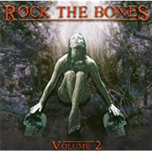 Rock the Bones Vol.2