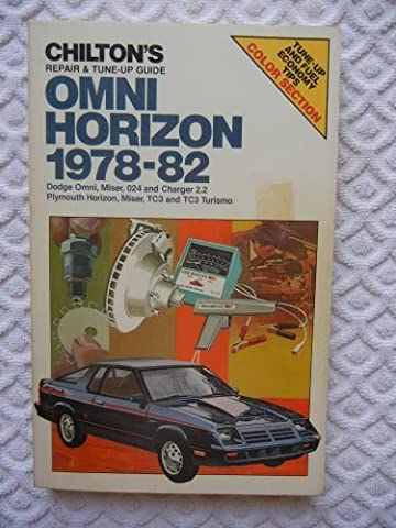 Chilton's repair & tune-up guide, Omni, Horizon, 1978-82: Dodge Omni, Miser, 024 and Charger 2.2, Plymouth Horizon, Miser, TC3 and TC3 (Plymouth Turismo)