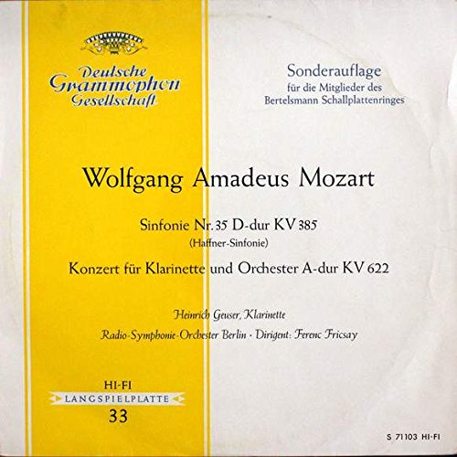 Preisvergleich Produktbild Wolfgang Amadeus Mozart , Heinrich Geuser , Radio-Symphonie-Orchester Berlin , Ferenc Fricsay - Sinfonie Nr. 35 D-dur KV 385 (Haffner-Sinfonie), Konzert Für Klarinette Und Orchester A-dur KV 622 - Deutsche Grammophon - S 71 103