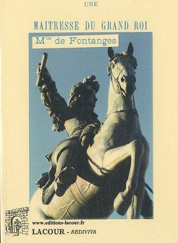 Une maîtresse du grand roi : Mlle de Fontanges par Jules Barbot