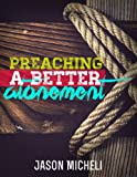 Image de Preaching a Better Atonement (English Edition)