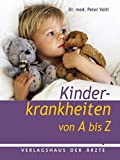 Kinderkrankheiten von A - Z