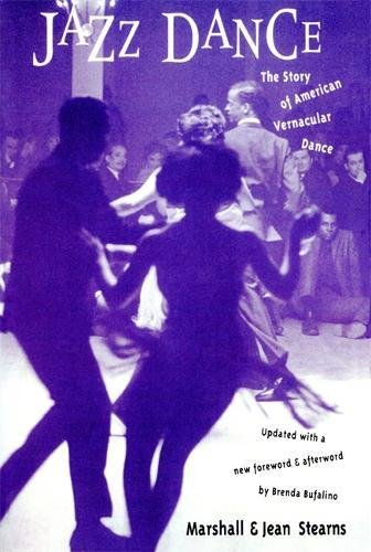 Jazz Dance: The Story Of American Vernacular Dance por Jean Stearns