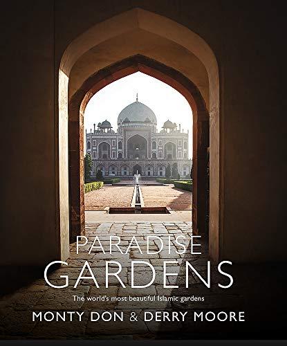 Paradise Gardens por Monty Don