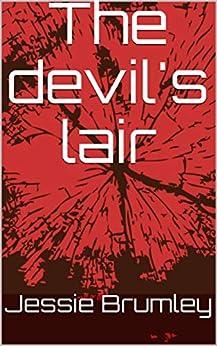 The devil's lair (The devil's cult serries) (English Edition) de [Brumley, Jessie]