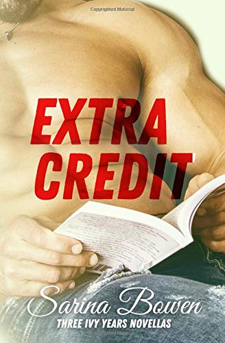 Extra Credit: Three Ivy Years Novellas (The Ivy Years, Band 6)