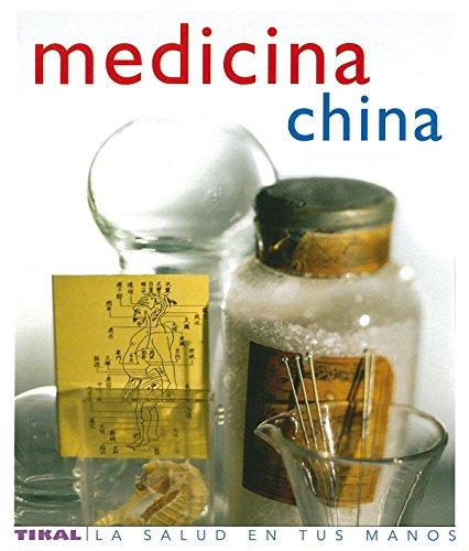 Medicina China (Salud En Tus Manos) (La Salud En Tus Manos) por Tom Williams
