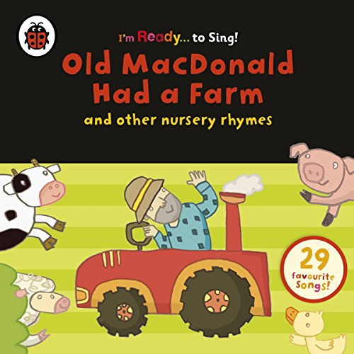 Old MacDonald Had a Farm and Other Classic Nursery Rhymes (Ladybird Audio)