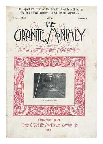 The Granite Monthly: a New Hampshire Magazine, Volume XXVI, June 1899, Number 6