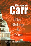 Bishop & the Nun (Bishop & Nun)