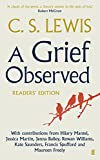 ISBN: 0571310877 - A Grief Observed Readers' Edition: With contributions from Hilary Mantel, Jessica Martin, Jenna Bailey, Rowan Williams, Kate Saunders, Francis Spufford and Maureen Freely