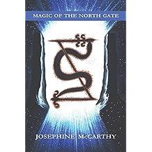 Magic of the Northgate
