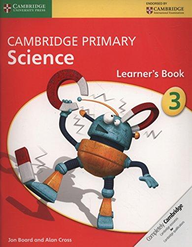 Cambridge primary science. Stage 3. Learner's book. Per le Scuole superiori