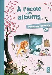 A l'école des albums CP Série 2 : Panneaux référents
