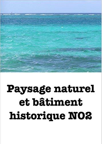 Couverture du livre Paysage naturel et bâtiment historique NO2