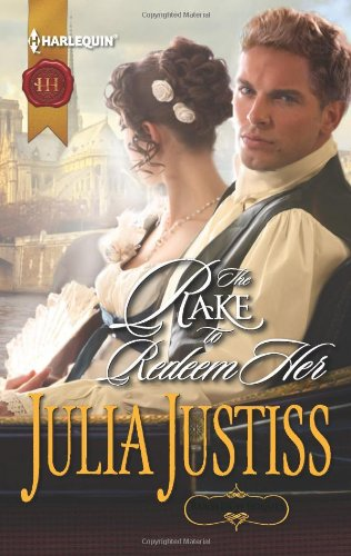 The Rake to Redeem Her (Harlequin Historical)