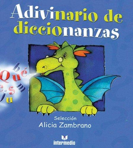 Adivinario de Diccionanzas por Alicia Zambrano