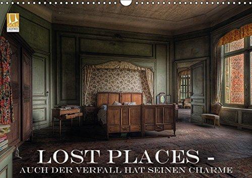 Lost Places - Auch der Verfall hat seinen Charme (Wandkalender 2018 DIN A3 quer): Lost Places ziehen einen einfach in den Bann (Monatskalender, 14 ... [Apr 01, 2017] Swierczyna, (Hats Ingenieur)