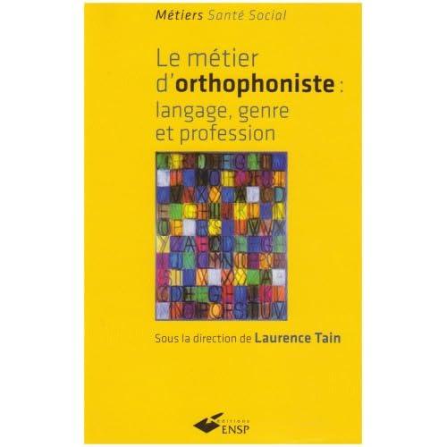Le métier d'orthophoniste : Langage, genre et profession