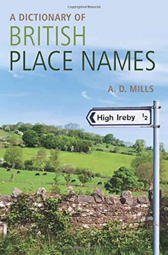 A Dictionary of British Place-Names (Oxford Quick Reference)