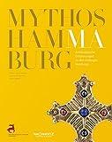 Mythos Hammaburg. Archäologische Entdeckungen zu den Anfängen Hamburgs - Rainer-Maria Weiss (Hrsg.), Anne Klammt (Hrsg.)