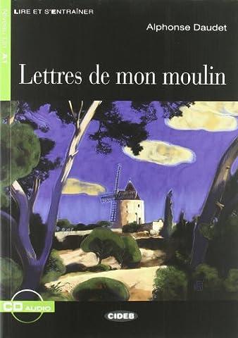 Lettres Moulin Alphonse Daudet - Lettres de mon moulin (1CD