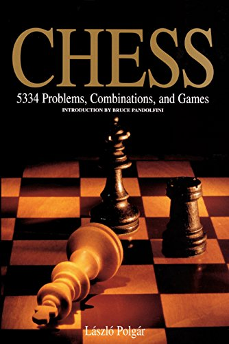 Chess: 5334 Problems, Combinations and Games (English Edition)