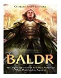 Baldr: The Origins and History of the Famous Norse God Whose Death Leads to Ragnarok