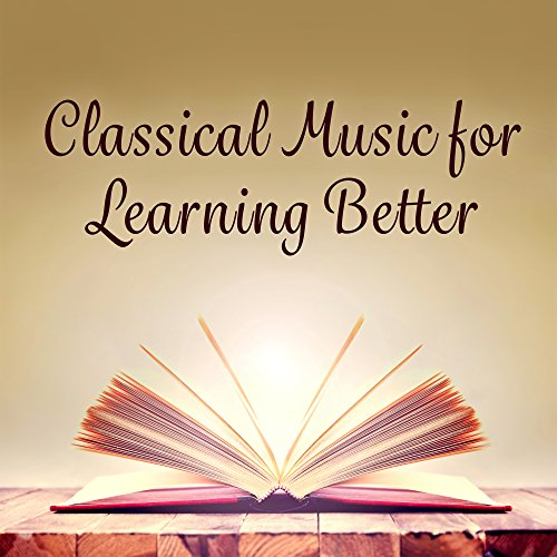 Classical Music for Learning Better