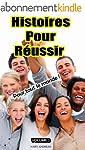 Histoires Pour R�ussir Volume 2 (Hist...