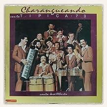 Charangueando Con La Tipica 73. Canta Jose Alberto by Tipica 73