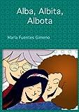 Alba, Albita y Albota