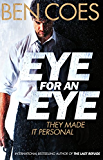 Eye for an Eye (Dewey Andreas Book 4)