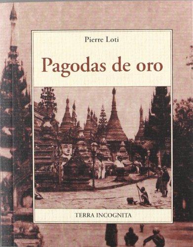 Pagodas de oro (Terra Incognita Menor) por Pierre Loti