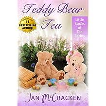 Teddy Bear Tea (Little Books of Tea Series) (English Edition)