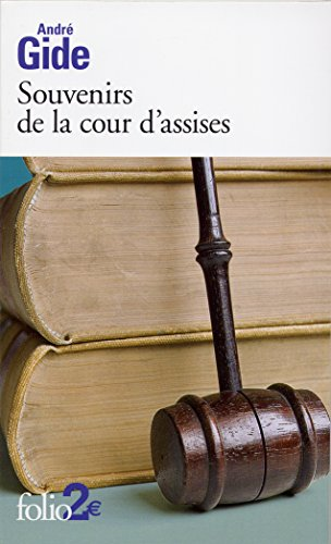 Souvenirs de la cour d'assises par André Gide
