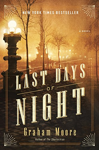 the-last-days-of-night-a-novel