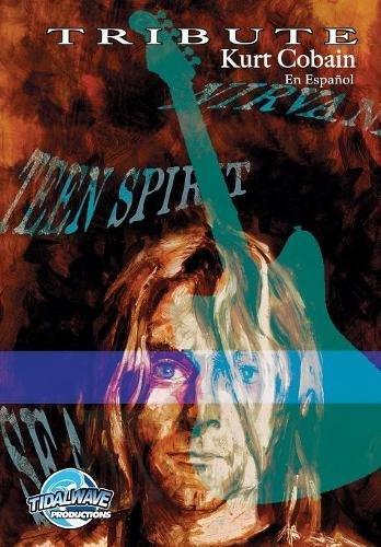 Tribute: Kurt Cobain: En Español