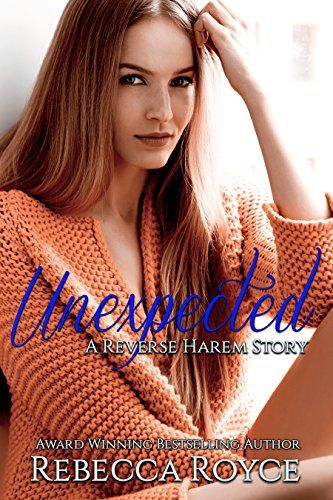 Unexpected: A Reverse Harem Love Story (Reverse Harem Story Book 2) (English Edition)