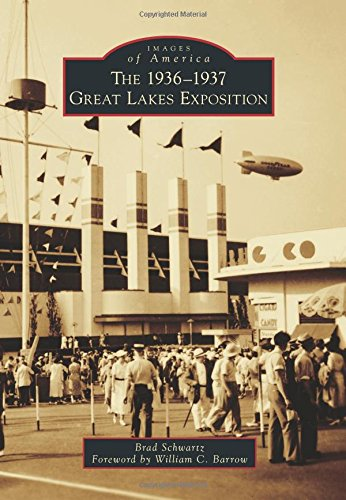 The 1936-1937 Great Lakes Exposition (Images of America)