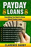 Payday Loans: Everything You Need To Know About Payday Loans